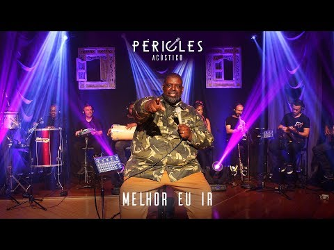 Pericles - Melhor eu Ir