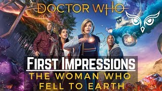 First Impressions:  Doctor Who – The Woman Who Fell to Earth