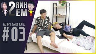 Series Hài Tết | HAI ANH EM - Tập 03 : Thanh Niên Mua Váy Trên Mạng Và Cái Kết | By PHIM CẤP 3