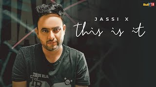 This Is It – Jassi X