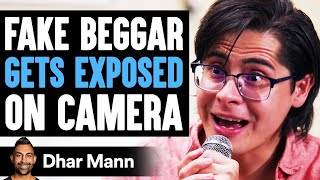 Fake Beggar GETS EXPOSED On Camera, They Live To Regret It   Dhar Mann