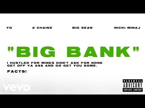 YG - Big Bank (Official Audio) ft. 2 Chainz, Big Sean, Nicki Minaj
