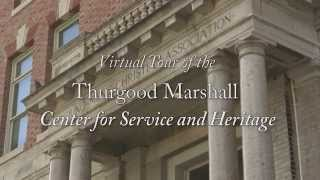 Thurgood Marshall Center Virtual Tour