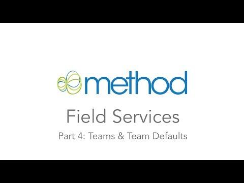 [Method CRM] Field Services 04: Teams & Team Defaults