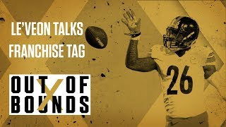 Le'Veon Bell Talks About Getting Steelers Franchise Tag | Out of Bounds