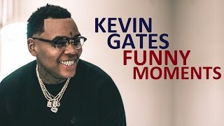 Kevin Gates FUNNY MOMENTS (BEST COMPILATION)