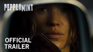 Peppermint | Official Trailer | In Theaters September 7th, 2018 HD