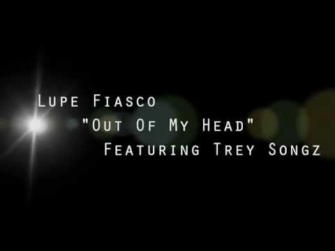 Lupe Fiasco  Out Of My Head  Lyrics