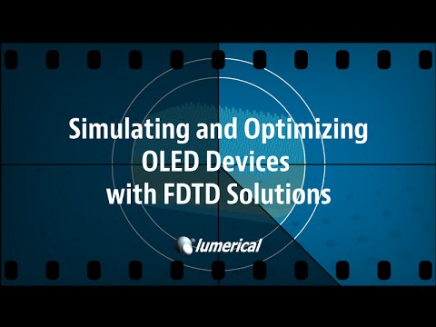 Simulating and Optimizing OLED Devices with FDTD Solutions
