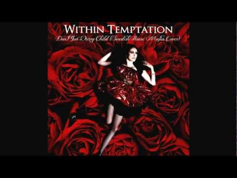 Baixar Within Temptation - Don't You Worry Child (Swedish House Mafia Cover)