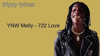 YNW Melly - 772 Love (OFFICIAL AUDIO)Prod By