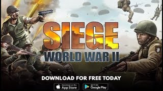 SIEGE: World War II Android Gameplay HD (By Simutronics Corp)