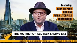 George Galloway - The Mother Of All Talkshows - Episode 13