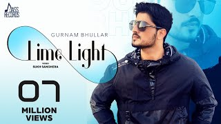 Lime Light – Gurnam Bhullar Video HD