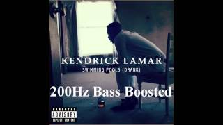 Kendrick Lamar - Swimming Pools (200Hz BASS BOOSTED) HD 1080p
