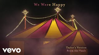 We Were Happy (Taylor's Version) (From The Vault)