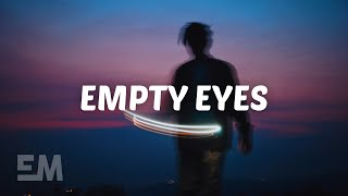 Munn - Empty Eyes (Lyrics)