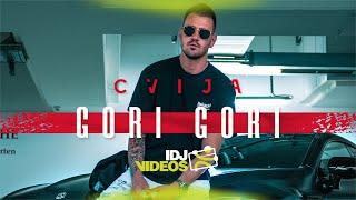 CVIJA - GORI GORI (OFFICIAL VIDEO)