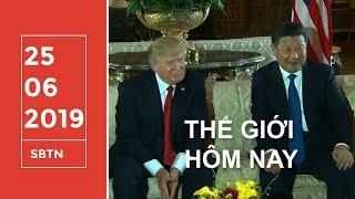 Thế Giới Hôm Nay | 25/06/2019 | www.sbtn.tv | www.sbtngo.com
