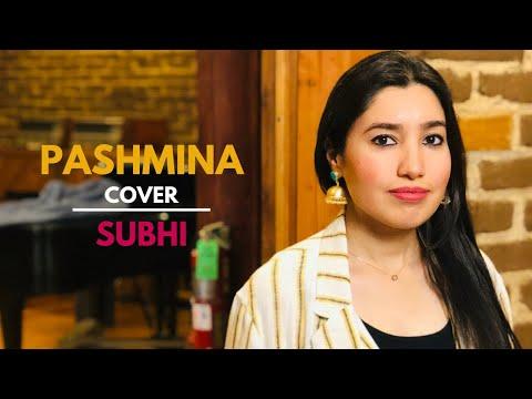 Pashmina | Fitoor | Cover Song | Katrina Kaif | Amit Trivedi