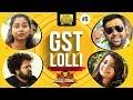 GST Lolli || DJ Dheenamma Jeevitham – Epi #9 || Lol Ok PLease