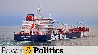 Iran seizes oil tankers in the Persian Gulf   Power & Politics