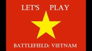 Let's Play Battlefield Vietnam Episode 2: Assault on Ap Bac (Part 1 of 2)