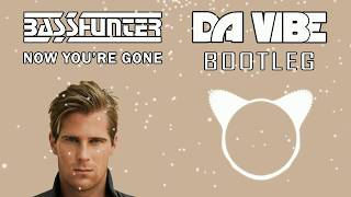 Basshunter - Now You're Gone (Da Vibe Hardstyle Bootleg) (Preview)