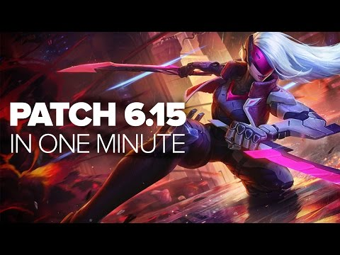 League of Legends - Patch 6.15 - In One Minute