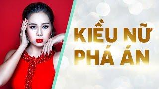 [Hài Tết 2017] Hài Kiều Nữ Phá Án - Nam Thư ft Nhiều Nghệ Sĩ