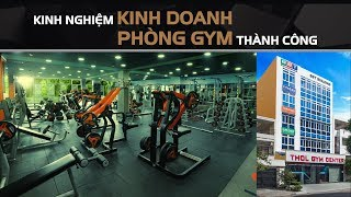 DN Vlog - Kinh nghiệm mở phòng gym thành công, con đường tài lộ thiết thực dành cho gymer