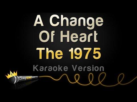 The 1975 - A Change Of Heart (Karaoke Version)