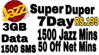 Jazz Super Duper 7 Day Offer/3GB Data 1500 Jazz Warid Mins 1500 SMS 50 Mins All Network/Rs.199