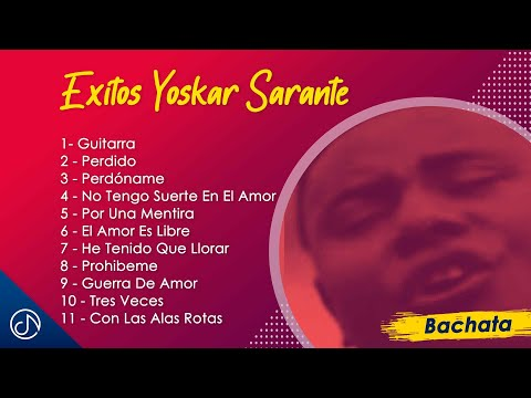 Exitos de Yoskar Sarante / Official Mix