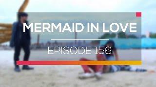 Mermaid In Love - Episode 156