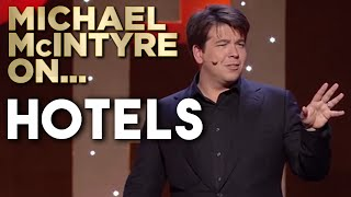 Compilation Of Michael's Best Jokes About Hotels | Michael McIntyre