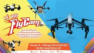 Cuộc Thi Biểu Diễn Bay Flycam 2018 tại Đầm Sen