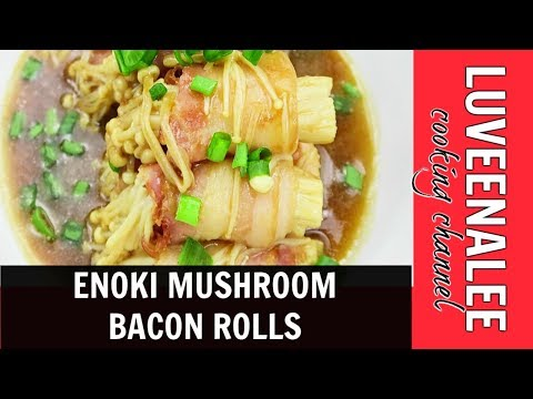 ENOKI MUSHROOM BACON ROLLS