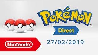 Pokémon Direct - 27.02.2019