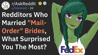 "Surprising Experiences With ""Mail-Order"" Brides (r/AskReddit)"