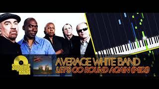 Average White Band - Let's Go Round Again (FULL MIDI / CHORDS)