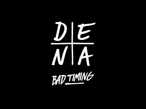 DENA - BAD TIMING - Smashpipe Music Video