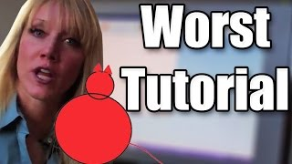 The Worst Tutorial on the Internet