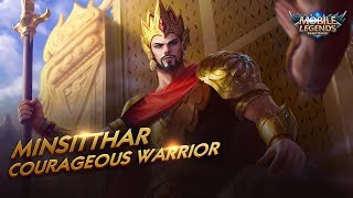 New Hero | Courageous Warrior | Minsitthar | Mobile Legends: Bang Bang!