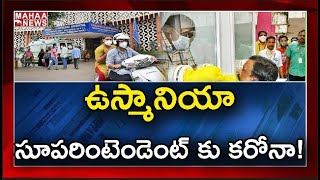 Osmania hospital Superintendent tests positive for Coronav..