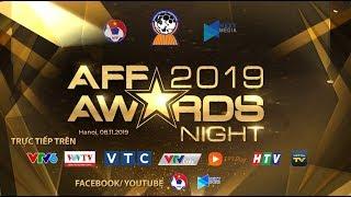 Lễ Trao Giải AFF Awards Night 2019   Vinh danh bóng đá Đông Nam Á   NEXT SPORTS