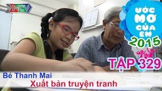 Ước mơ của em Nguyễn Thanh Mai - xuất bản truyện tranh 18/06/2015
