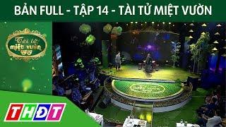 Full Tập 14 Gameshow Tài tử miệt vườn   THDT
