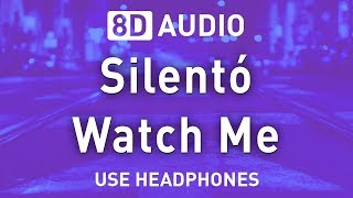 Silentó - Watch Me | 8D AUDIO