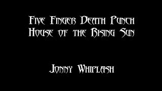 House of the Rising Sun | Five Finger Death Punch | Vocal Cover